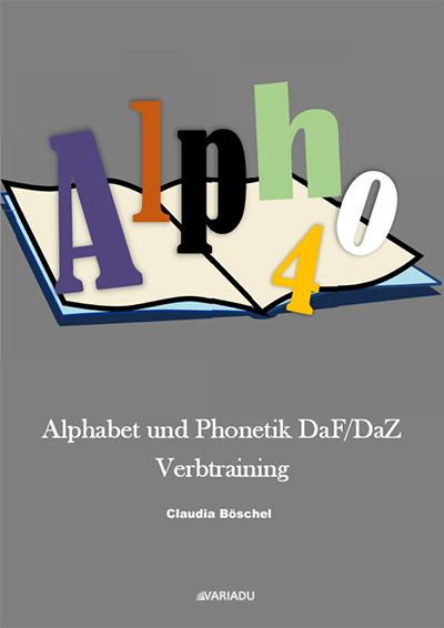 Alpho 4: Alphabet und Phonetik DaF/DaZ  Verbtraining