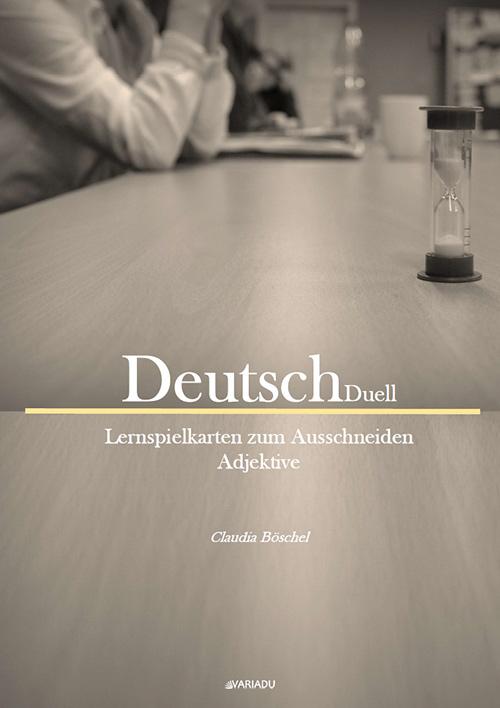 DeutschDuell: Lernspielkarten zum Ausschneiden Adjektive