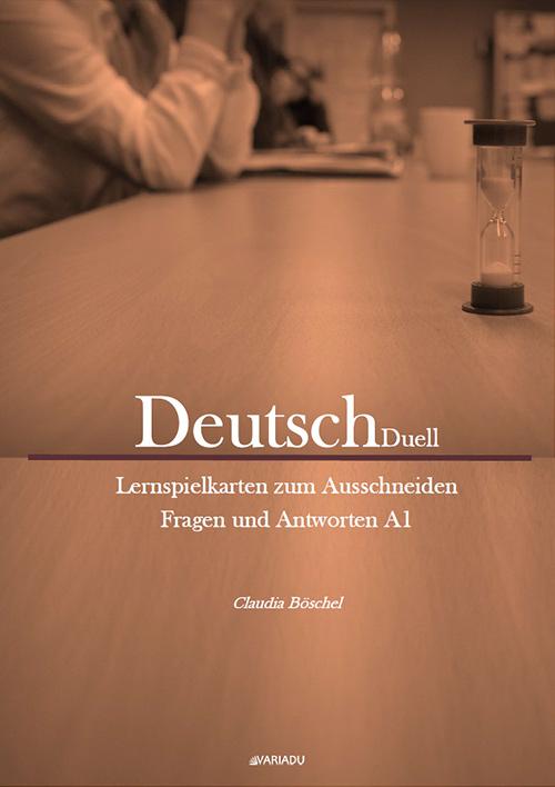 DeutschDuell: Lernspielkarten zum Ausschneiden Fragen und Antworten A1