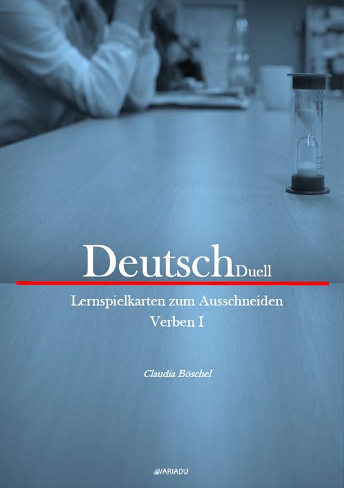 DeutschDuell: Lernspielkarten zum Ausschneiden Verben 1