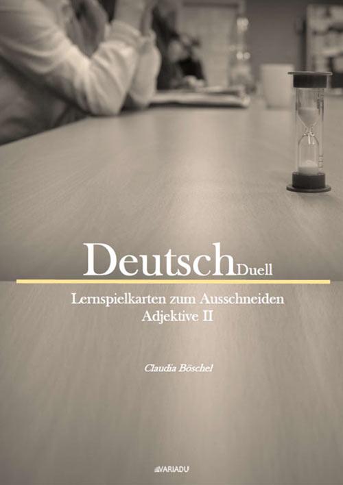DeutschDuell: Lernspielkarten zum Ausschneiden Adjektive 2