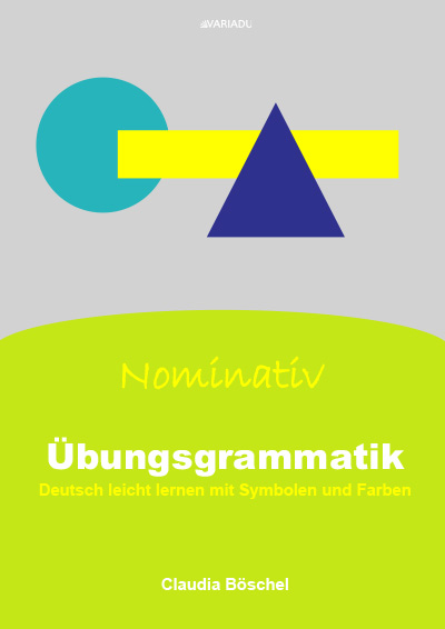 Übungsgrammatik – Nominativ