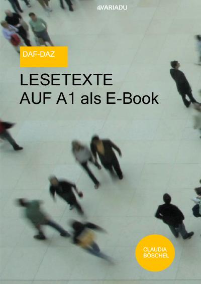 Lesetexte auf A1 <b>als E-Book</b>