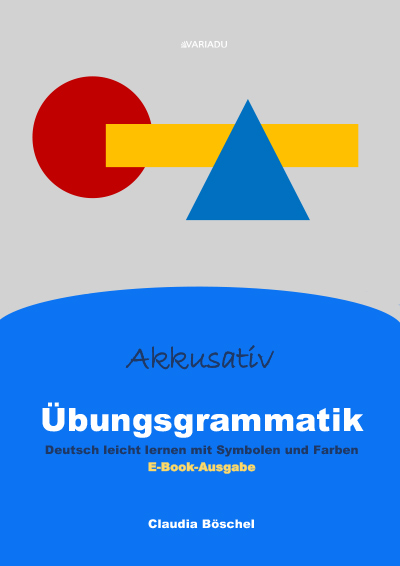 Übungsgrammatik – Akkusativ <b>als E-Book</b>
