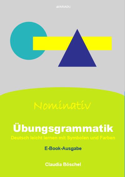 Übungsgrammatik – Nominativ <b>als E-Book</b>
